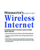 Thumbnail Webmasters Guide to the Wireless Internet